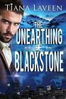 The Unearthing of Blackstone by Tiana Laveen 9781495258459 Paperback 2014