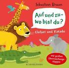 Auf und zu - wo bist du? Elefant und Kakadu von Carla Häfner (2015, Gebundene Ausgabe)