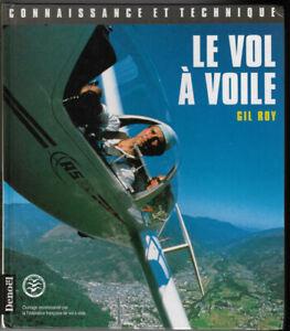 Le vol à voile de Gil Roy
