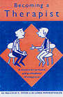 Becoming a Therapist: A Manual for Personal and Professional Development by Linda Papadopoulos, Malcolm C. Cross (Paperback, 2001)