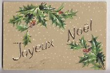 CPA  FANTAISIE  -  NOEL CHRISTMAS BRANCHE DE HOUX HOLLY NEIGE RELIEF 1909 ~B51