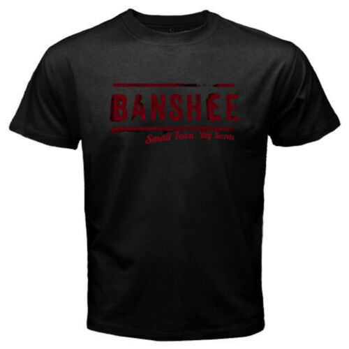 New Banshee TV Series Show Urban Movie Men/'s Black T-Shirt Size S M L XL 2XL 3XL