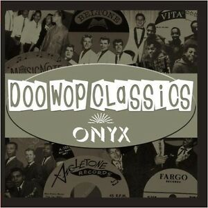 Various-Artists-Doo-Wop-Classics-Vol-7-Onyx-Records-New-CD-Manufactured-O