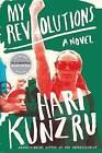 My Revolutions by Hari Kunzru (Paperback / softback, 2009)
