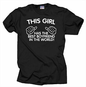 519b5347a Details about This Girl Has The Best Boyfriend In The World T Shirt Gift  For Girlfriend Shirt