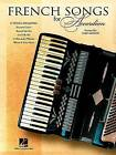 French Songs for Accordion by Hal Leonard Publishing Corporation (Paperback / softback, 2009)