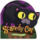 Scaredy Cat by Charles Reasoner (Board book, 2015)