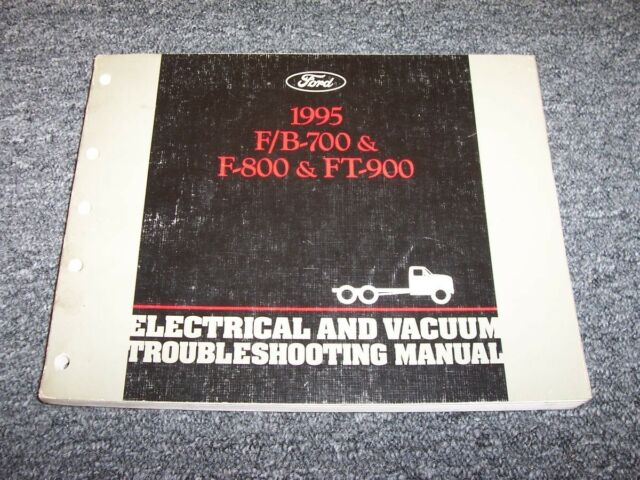 1995 Ford B700 F700 F800 Ft900 Truck Electrical Wiring  U0026 Vacuum Diagram Manual