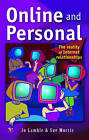 Online and Personal: The Reality of Internet Relationships by Sue Morris, Jo Lamble (Paperback, 2001)