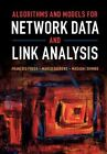 Algorithms and Models for Network Data and Link Analysis by Masashi Shimbo, Marco Saerens, Francois Fouss (Hardback, 2016)