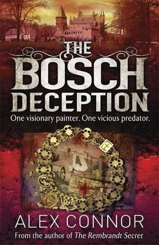 1 of 1 - The Bosch Deception by Connor, Alex 1782065075 The Cheap Fast Free Post