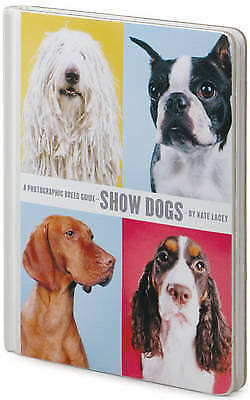 1 of 1 - Very Good, Show Dogs, Kate Lacey, Book