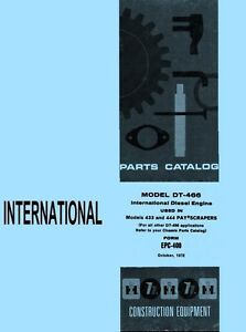 International DT-466 DT466 TD-15-C TD15 433 444 Pay Scraper