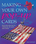 Making Your Own Pop-up Cards by Isabel Stanley, Jenny Watson (Paperback, 2002)