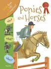 Who? What? When? Horses and Ponies by Anita Ganeri (Hardback, 2014)