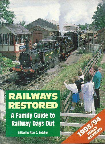 1 of 1 - Railways Restored 1993/1994,Alan C. Butcher