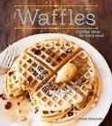 Waffles: Fun Recipes for Every Meal by Tara Duggan (Hardback, 2015)