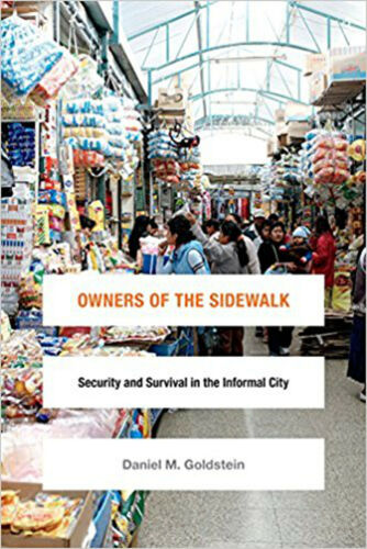 1 of 1 - Owners of the Sidewalk: Security and Survival in the Informal City (Global Insec