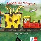 Allons au cirque! CD. Lieder Reime von Begona Beutelspacher (2003, CD)