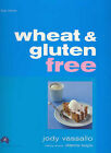 Wheat and Gluten Free: Big Ideas by Dianne Boyle, Jody Vassallo (Paperback, 2005)