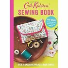 Sewing Book: Over 30 Exclusive Projects Made Simple by Cath Kidston (Paperback, 2014)