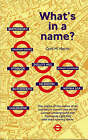 What's in a Name?: Origins of Station Names on the London Underground by Cyril M. Harris (Paperback, 2001)