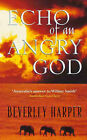 Echo of an Angry God by Beverley Harper (Paperback, 1999)