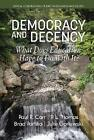 Democracy and Decency (2016, Gebundene Ausgabe)