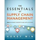 The Essentials of Supply Chain Management: New Business Concepts and Applications by Hokey Min (Hardback, 2015)