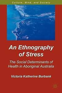 An-Ethnography-of-Stress-The-Social-Determinants-of-Health-in-Aboriginal-Austra