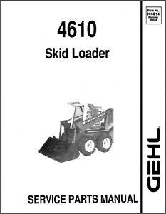 gehl 4610 sl4610 skid steer loader parts manual on a cd ebay rh ebay com gehl 1620 skid loader manual gehl 4840 skid steer manual