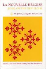 La Nouvelle Héloïse : Julie, or the New Eloise by Jean-jacques Rousseau...