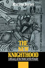The New Knighthood: A History of the Order of the Temple by Malcolm Barber (Hardback, 1993)