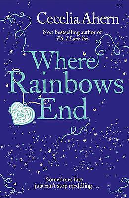 1 of 1 - Where Rainbows End, Ahern, Cecelia, Very Good Book