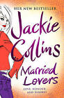 Married Lovers by Jackie Collins (Paperback, 2009)