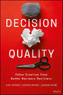 Decision Quality: Value Creation from Better Business Decisions by Hannah Winter, Jennifer Meyer, Carl Spetzler (Hardback, 2016)