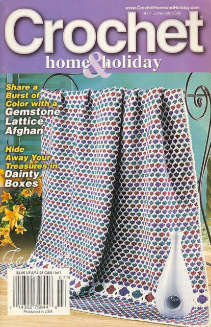 Crochet Home & Holiday No. 77, June/July 2000 crochet patterns