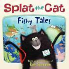 Splat the Cat: Fishy Tales von Rob Scotton (2012, Taschenbuch)