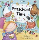 Preschool Time by Mij Kelly (Hardback, 2014)
