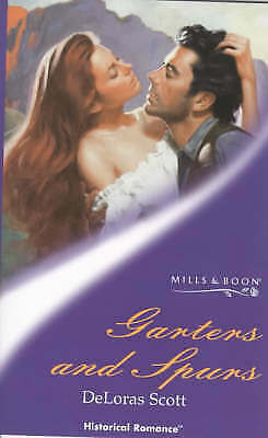 Garters and Spurs (Mills & Boon Historical), Scott, DeLoras, Very Good Book