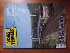 $$µ Revue Voies Ferrees N°152 electrification Tours-Vierzon  catenaire Vosges