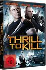 Thrill to Kill (2014)
