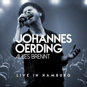 Johannes oerding-tutto brucia-Live in Amburgo 2 CD NUOVO