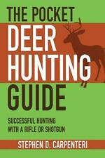 The Pocket Deer Hunting Guide: Successful Hunting with a Rifle or Shot-ExLibrary