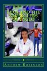 Lexa and the Smugglers of Cyclo: Book Two in the Lexa Series by MR Andrew John Robinson (Paperback / softback, 2008)