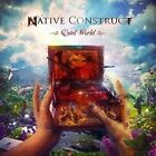 Quiet World 0039841537321 by Native Construct CD