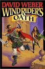 Wind Rider's Oath by David Weber (Paperback, 2005)