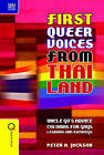 First Queer Voices from Thailand: Uncle Go's Advice Columns for Gays, Lesbians and Kathoeys by Peter A. Jackson (Hardback, 2016)