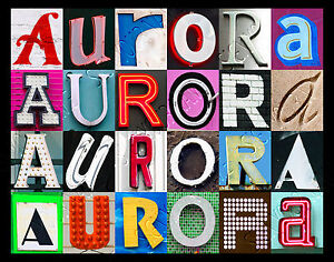 AURORA Name Poster featuring photos of actual sign letters ...