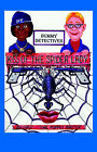 Dummy Detective: Kiss of the Spider Lady by Chris the Puppet Master (Paperback, 2005)